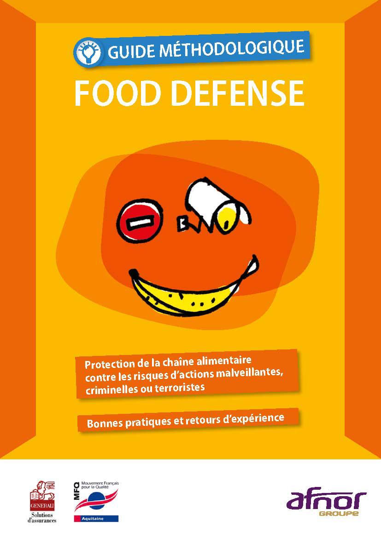 Food défense : guide pour prévenir les actes de malveillance